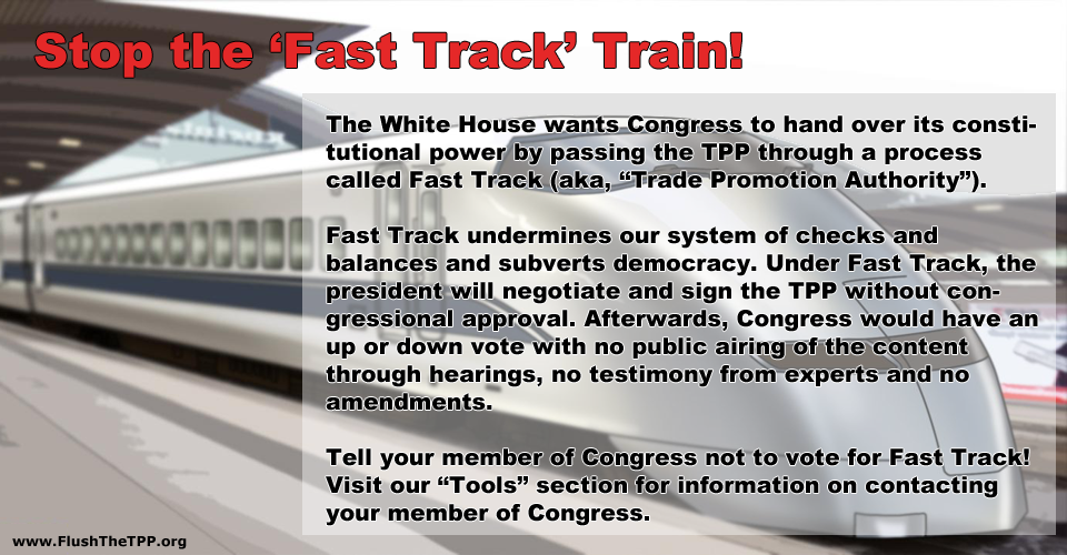 TPP Tuesday: Take Action To Stop Fast Track!