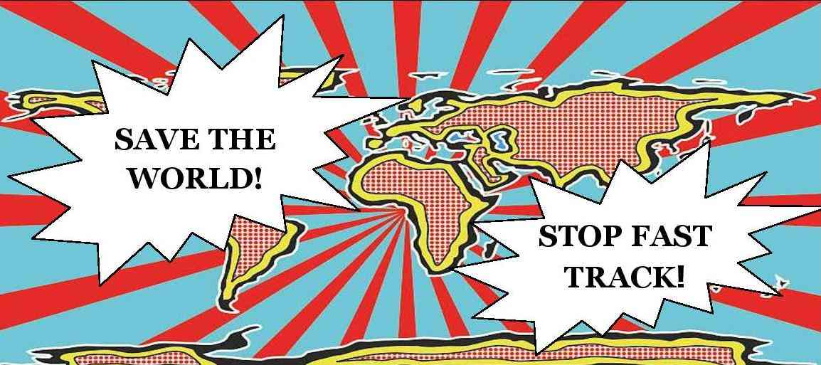 Spring Campaign to STOP Fast Track -- April 22nd to May 7th