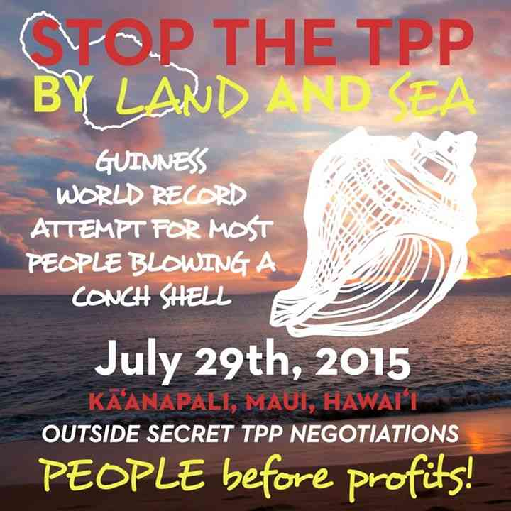 Press Release: Protests in Hawaii to Stop TPP By Land and By Sea